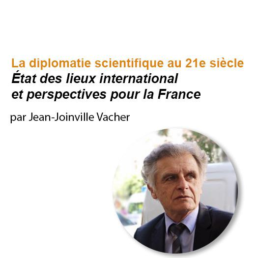 Diplomatie scientifique, Jean-Joinville Vacher